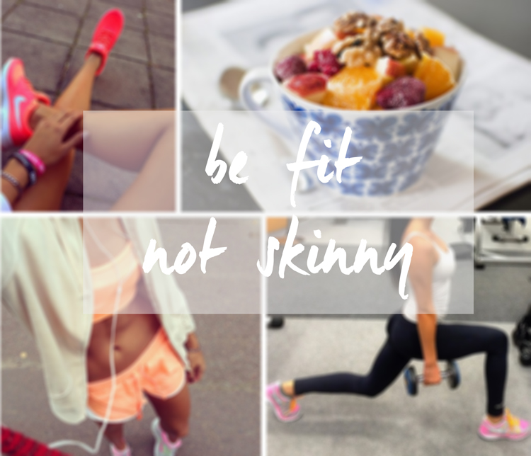 Fitspiration-be-fit-not-skinny